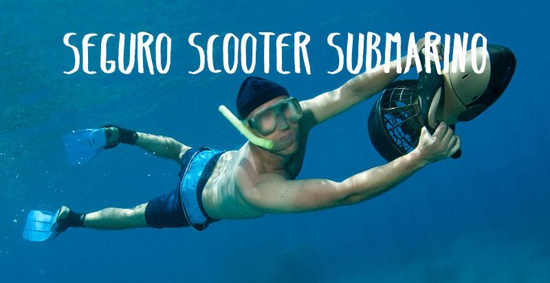 seguro scooter submarino